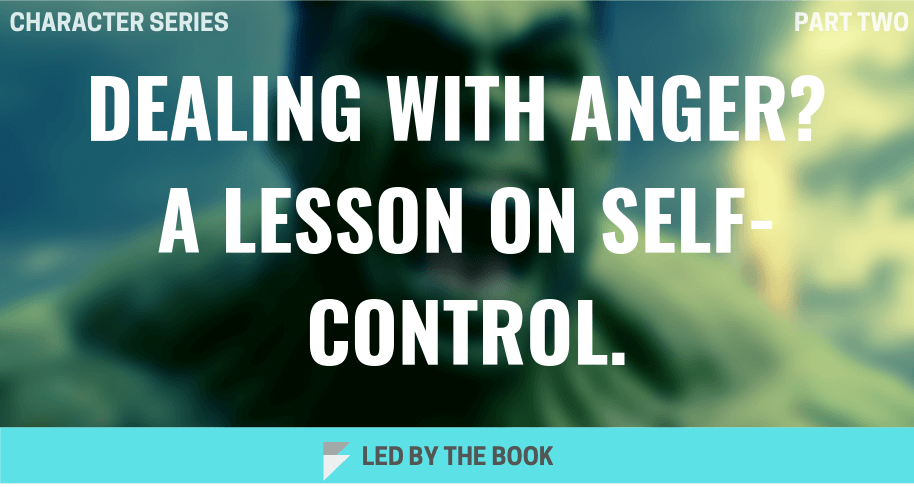 Dealing with Anger? A Lesson onSelf-Control